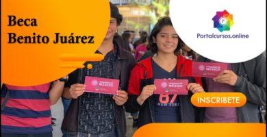 Benefíciate Y Cobra La Beca Benito Juárez